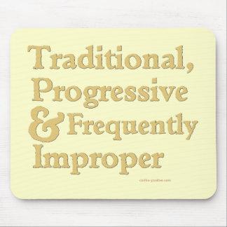 Tradicional, progresista… mousepads