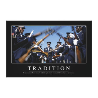 Tradition: Inspirational Quote Canvas Print