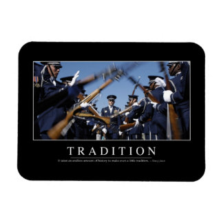 Tradition: Inspirational Quote Magnet