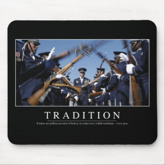 Tradition: Inspirational Quote Mouse Pad