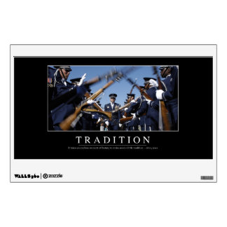 Tradition: Inspirational Quote Wall Sticker