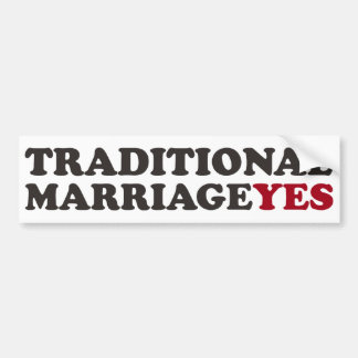 Traditional Marriage YES Car Bumper Sticker