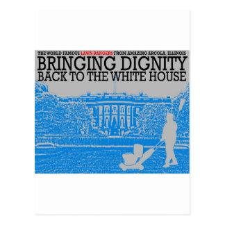 Traer dignidad de nuevo a la Casa Blanca Postales
