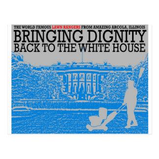 Traer dignidad de nuevo a la Casa Blanca Postal