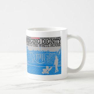 Traer dignidad de nuevo a la Casa Blanca Taza De Café