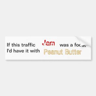 Traffic jam and peanutbutter bumper sticker car bumper sticker
