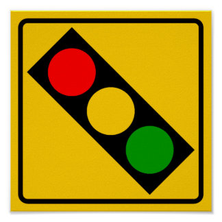 Traffic Light Ahead Highway Sign Poster
