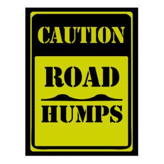 Traffic Sign CAUTION ROAD HUMPS Postcard