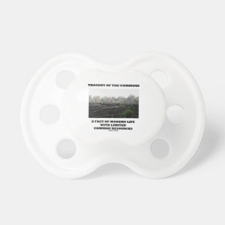 Tragedy Of The Commons A Fact Of Modern Life Baby Pacifiers