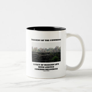 Tragedy Of The Commons A Fact Of Modern Life Two-Tone Coffee Mug