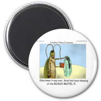 Tragedy @ Roach Motel Gifts Tees Mugs Cards Etc 2 Inch Round Magnet