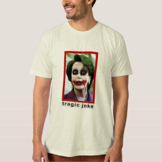 Tragic Joke : Pelosi T-Shirt
