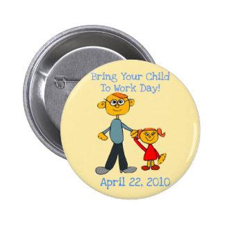 Traiga a su niño trabajar el botón del día 2010 (e pin