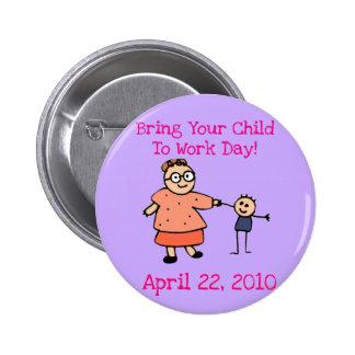 Traiga a su niño trabajar el botón del día 2010 (l