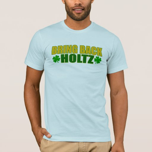 Traiga detrás a Holtz Playera