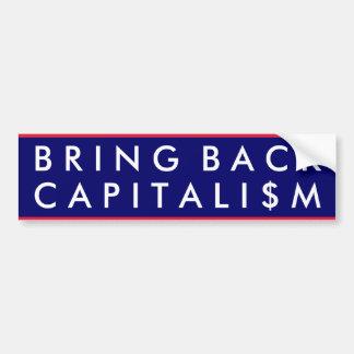Traiga detrás el capitalismo etiqueta de parachoque