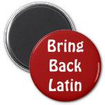 Traiga detrás el imán latino
