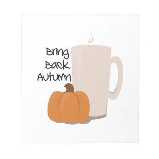 Traiga detrás el otoño bloc de papel
