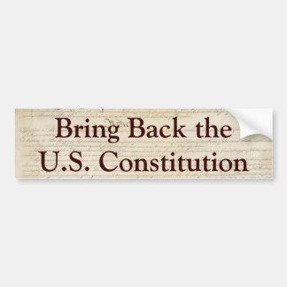 Traiga detrás la constitución de los E.E.U.U. Pegatina De Parachoque