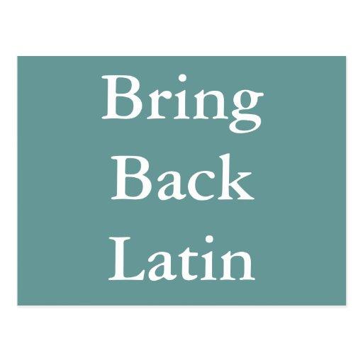 Traiga detrás la postal latina