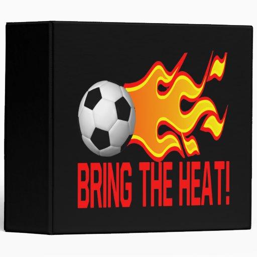 Traiga el calor