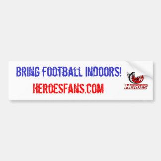 Traiga el fútbol dentro pegatina de parachoque