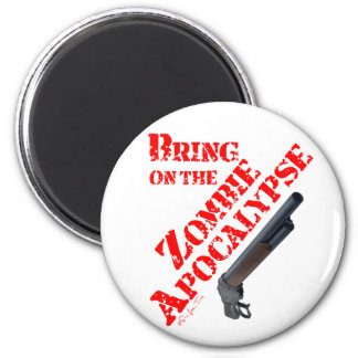 Traiga en la apocalipsis del zombi imán redondo 5 cm