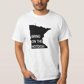 Traiga en la camiseta divertida de Hotdish
