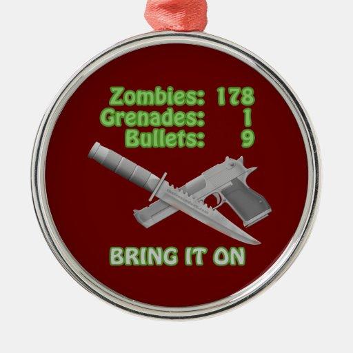 Traiga en los zombis ornamento de navidad