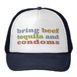 Traiga la carne de vaca, el Tequila y los condones Gorro De Camionero