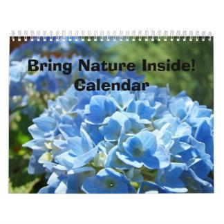 ¡Traiga la naturaleza dentro! Haga calendarios los