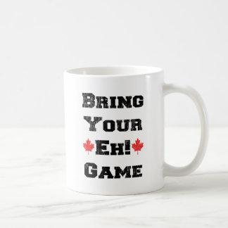 Traiga su Eh juego Canadá Taza