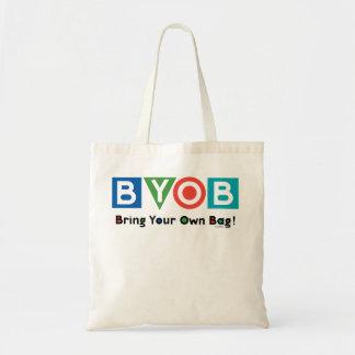 Traiga su propio bolso - BYOB Bolsa