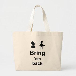 Tráigalos detrás bolsas