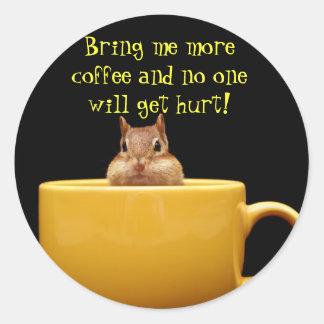 Tráigame más café…. etiqueta redonda