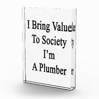 Traigo valor a la sociedad que soy fontanero