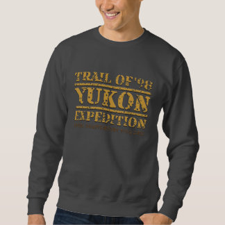 TRAIL OF '98 YUKON EXPEDITION sweatshirt