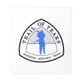 Trail of Tears National Historic Trail Sign, USA Notepad