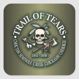 Trail of Tears Square Sticker