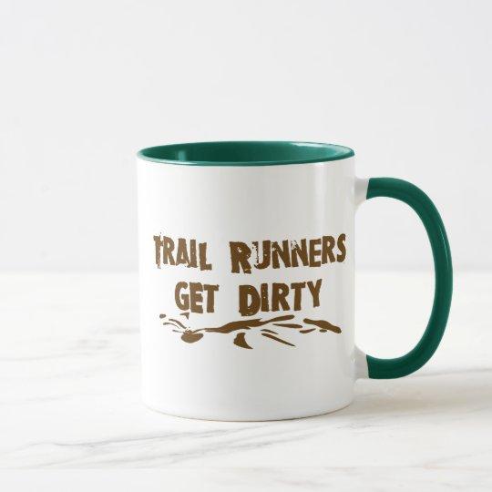 Trail Runners Get Dirty Mug