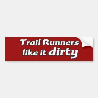 Trail Runners Like it Dirty Bumper Sticker