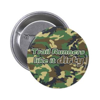 Trail Runners Like it Dirty - Camo Pinback Button