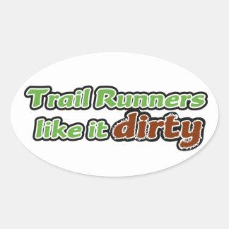 Trail Runners Like it Dirty Oval Sticker