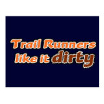 Trail Runners Like it Dirty Postcard