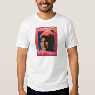 Trailblazers- Women of Inspiration T Shirt