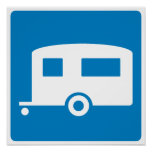 Trailer Camping Highway Sign Poster