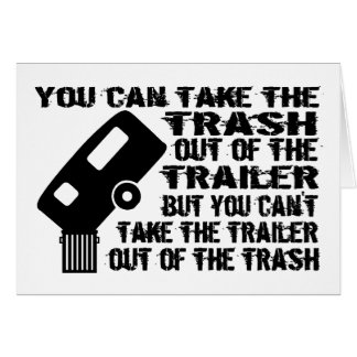 Trailer From Trash Card