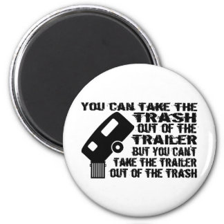 Trailer From Trash 2 Inch Round Magnet