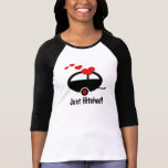 Trailer Just Hitched Tee Shirt