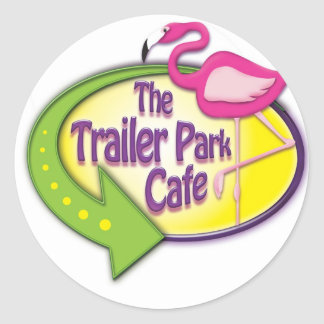 Trailer Park Cafe Products Classic Round Sticker